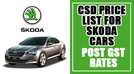 CSD-Price-List-for-Skoda-Cars---Post-GST-Rates