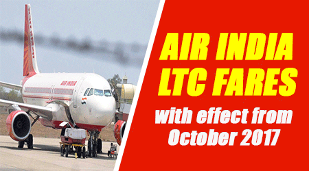 Air India LTC Fares with effect from October 2017