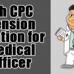 7th CPC Pension Fixation for Medical officer