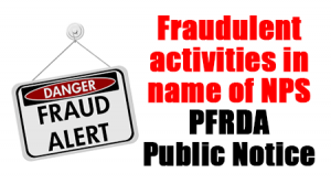 Fraudulent activities in name of NPS – PFRDA