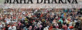 Maha Dharna on 9th, 10th and 11th November 2017