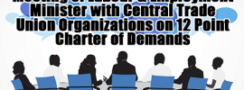 Meeting of Labour & Employment Minister with Central Trade Union Organizations on 12 Point Charter of Demands