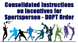 Consolidated Instructions on Incentives for Sportsperson