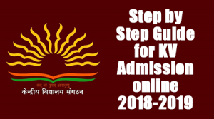Step by Step Guide for KV Admission online 2018-2019