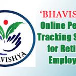 'BHAVISHYA' Online Pension Tracking System for Retiring Employees